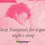 Sleep Essentials